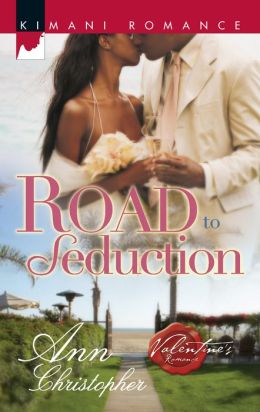 Road to Seduction (Kimani Romance Series #128)