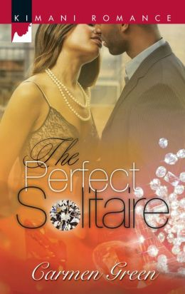 The Perfect Solitaire (Kimani Romance Series #143)