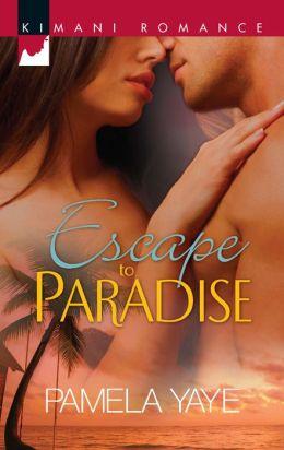 Escape to Paradise (Harlequin Kimani Romance Series #271)