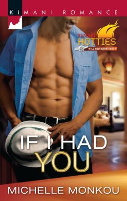 If I Had You (Harlequin Kimani Romance Series #276)