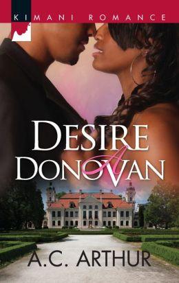 Desire a Donovan (Harlequin Kimani Romance Series #287)