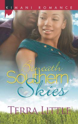 Beneath Southern Skies (Harlequin Kimani Romance Series #328)