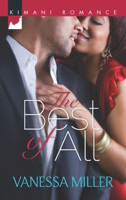 The Best of All (Harlequin Kimani Romance Series #348)
