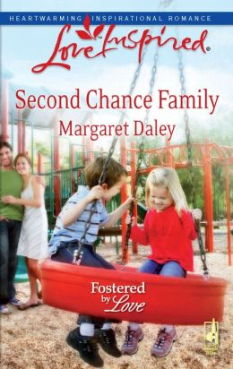 Second Chance Family (Fostered by Love Series)