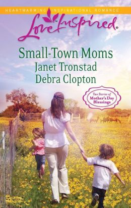 Small-Town Moms: A Dry Creek Family\A Mother for Mule Hollow