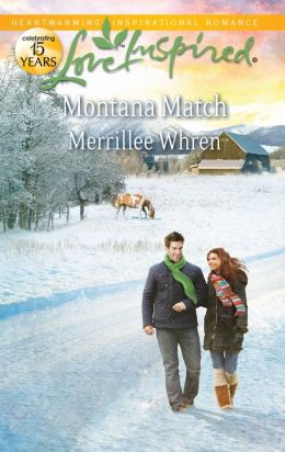 Montana Match (Love Inspired Series)