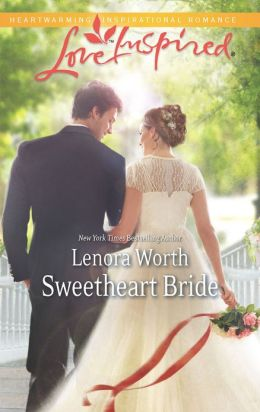 Sweetheart Bride (Love Inspired Series)
