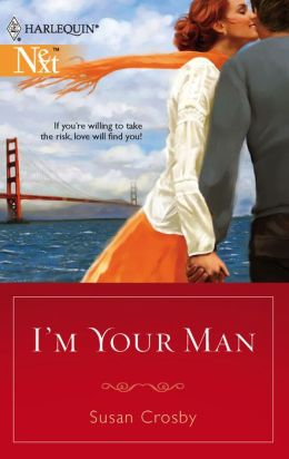 I'm Your Man [Harlequin Next Series #95]