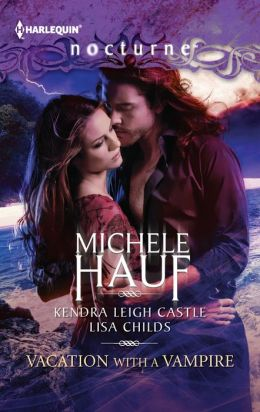 Vacation with a Vampire: Stay / Vivi and the Vampire / Island Vacation (Harlequin Nocturne Series #139)