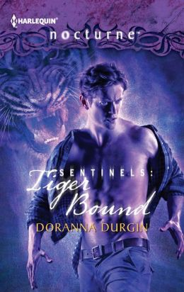 Sentinels: Tiger Bound (Harlequin Nocturne) Doranna Durgin