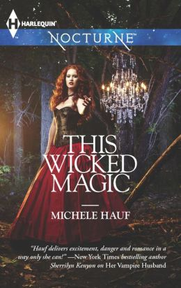 This Wicked Magic (Harlequin Nocturne Series #153)