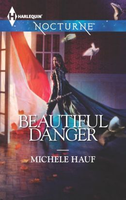 Beautiful Danger (Harlequin Nocturne Series #164)