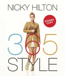 365 Style: A Girl-to-Girl Guide to Keep You On-Track and On-Trend Every Day of the Year (Signed Book)
