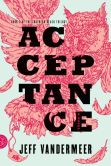 Book Cover Image. Title: Acceptance (Southern Reach Trilogy #3), Author: Jeff VanderMeer