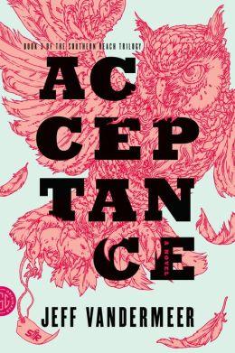 Acceptance (Southern Reach Trilogy #3)