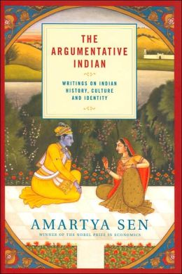 The Argumentative Indian: Writings on Indian Culture, History and Identity