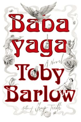 Babayaga: A Novel