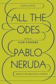 Book Cover Image. Title: All the Odes:  A Bilingual Edition, Author: Pablo Neruda