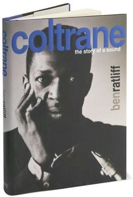Coltrane: The Story of a Sound