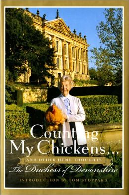 Counting My Chickens . . .: And Other Home Thoughts
