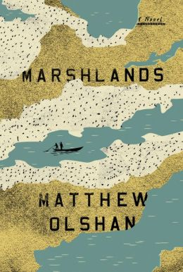 Marshlands: A Novel