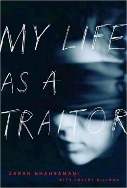 My Life as a Traitor: An Iranian Memoir