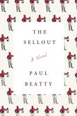 Book Cover Image. Title: The Sellout, Author: Paul Beatty