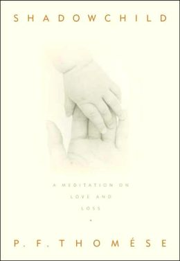 Shadowchild: A Meditation on Love and Loss