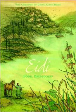 Eidi (Children of Crow Cove Series #2)