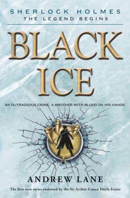 Black Ice (Sherlock Holmes: The Legend Begins Series #3)
