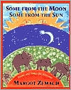 Some from the Moon, Some from the Sun: Poems and Songs for Everyone