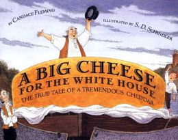 Big Cheese for the White House