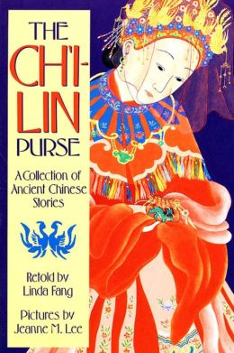 Ch'i-Lin Purse: A Collection of Ancient Chinese Stories