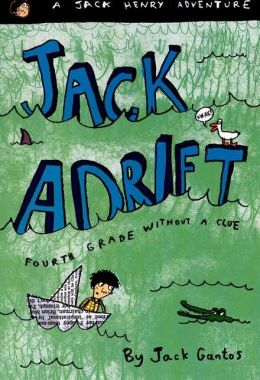 Jack Adrift: Fourth Grade Without a Clue (Jack Henry Series #1)