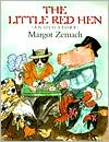 The Little Red Hen: An Old Story