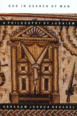 God in Search of Man ~ Ppr: A Philosophy of Judaism