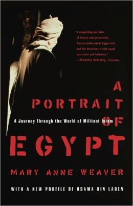 A Portrait of Egypt: A Journey through the World of Militant Islam