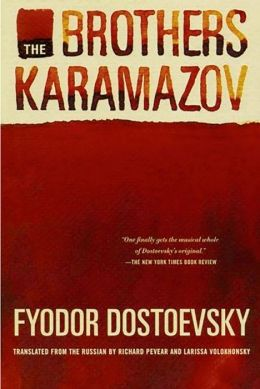 The Brothers Karamazov (Pevear / Volokhonsky Translation)