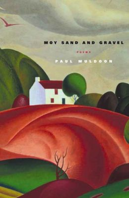 Moy Sand and Gravel: Poems