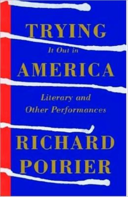 Trying It Out in America: Literary and Other Performances