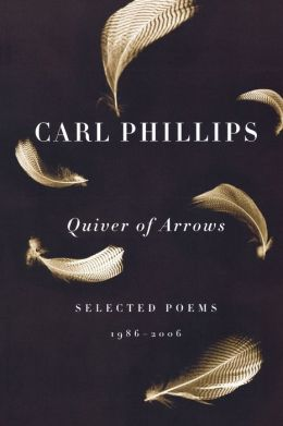 Quiver of Arrows: Selected Poems, 1986-2006