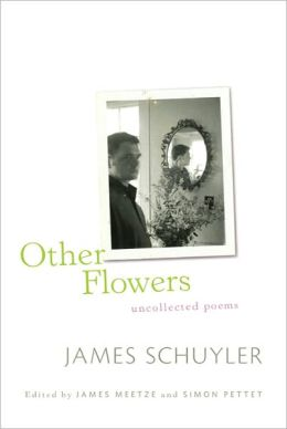 Other Flowers: Uncollected Poems