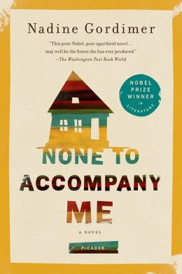 None to Accompany Me: A Novel