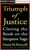 Triumph of Justice: Closing the Book on the Simpson Saga (4 Cassettes)