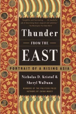 Thunder from the East: Portrait of a Rising Asia