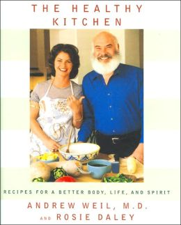 Healthy Kitchen: Recipes for a Better Body, Life and Spirit