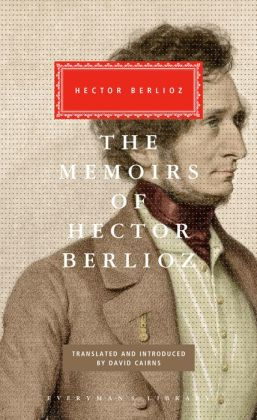 The Memoirs of Hector Berlioz