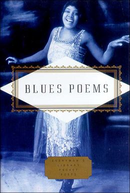 Blues Poems (Everyman's Library Pocket Poets)