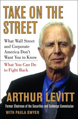Take On the Street: What Wall Street and Corporate America Don't Want You to Know, and What You Can Do to Fight Back