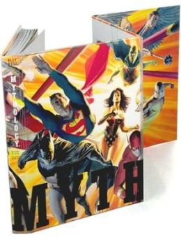 Mythology: The DC Comics Art of Alex Ross (Special Limited Edition)